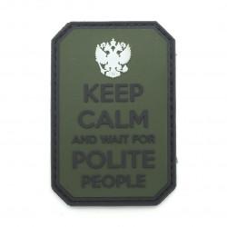 Шеврон Keep calm and wait for polite people